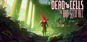 《死亡細胞:壞種子》